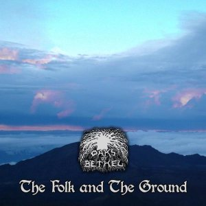 Oaks of Bethel - The Folk and the Ground cover art