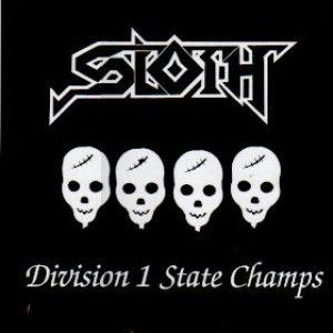 Sloth - Division 1 State Champs cover art