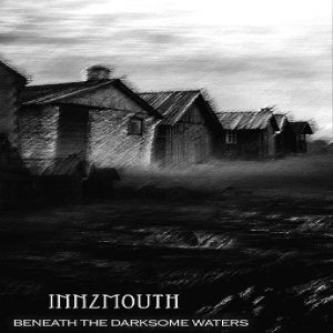 Innzmouth - Beneath the Darksome Waters cover art