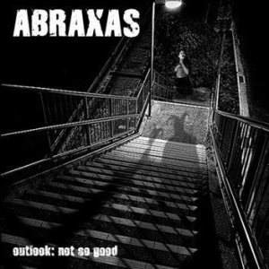Abraxas - Outlook: Not So Good cover art