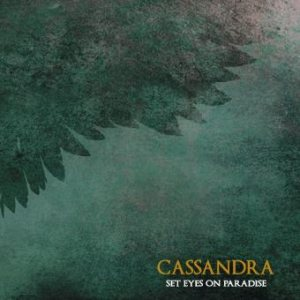 Cassandra - Set Eyes on Paradise cover art