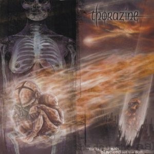 Thorazine - The Day the Ash Blacked Out the Sun cover art
