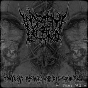 Indecent Excision - Tortured Impaled and Dismembered cover art