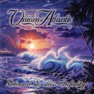 Visions Of Atlantis - Eternal Endless Infinity cover art
