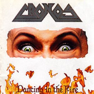 Cronos - Dancing in the Fire cover art