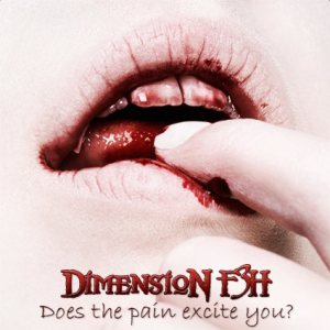 Dimension F3H - Does the Pain Excite You? cover art