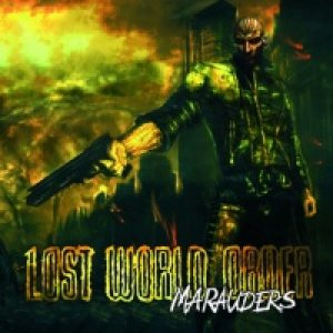 Lost World Order - Marauders cover art