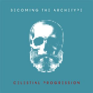 Becoming The Archetype - Celestial Progression cover art