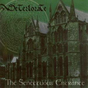 Deteriorate - The Senectuous Entrance cover art