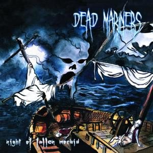 Dead Mariners - Night of the Fallen Morbid cover art