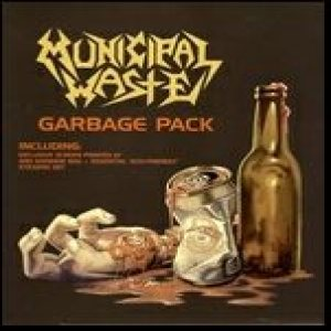 Municipal Waste - Garbage Pack cover art