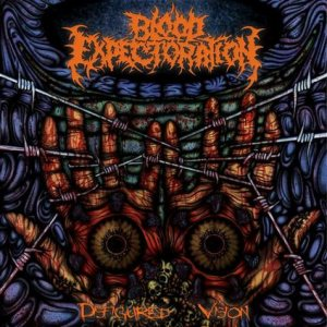 Blood Expectoration - Disfigured Vision cover art