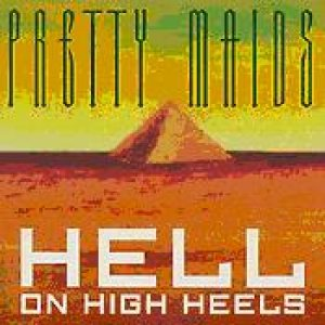 Pretty Maids - Hell on High Heels cover art