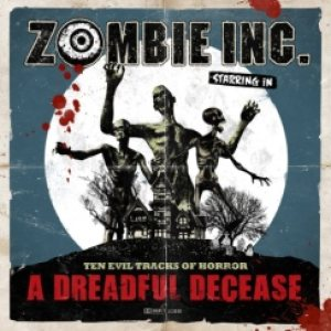Zombie Inc. - A Dreadful Decease cover art