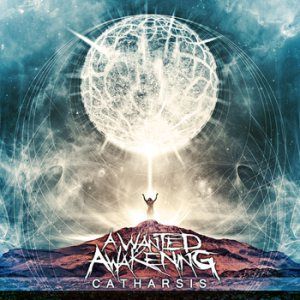 A Wanted Awakening - Catharsis cover art