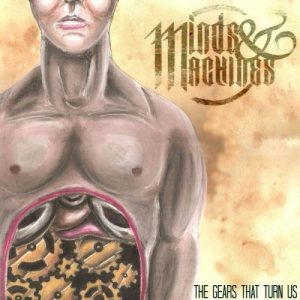 Minds & Machines - The Gears That Turn Us cover art
