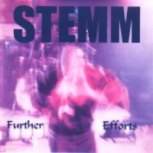 Stemm - Further Efforts cover art