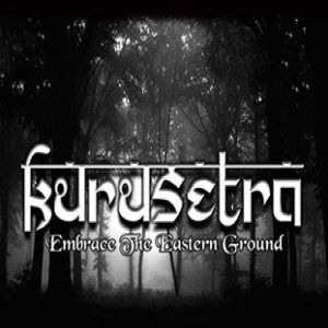Kurusetra - Embrace the Eastern Ground cover art