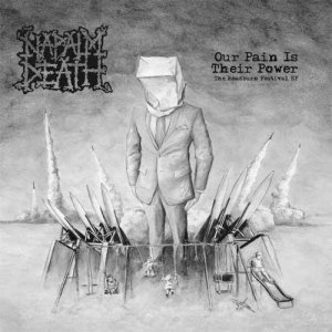 Napalm Death - Our Pain Is Their Power cover art