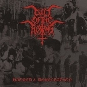 Cult of the Horns - Hatred & Desecration cover art