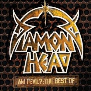 Diamond Head - Am I Evil?: the Best Of cover art