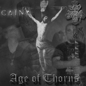 Caïna / Vivid Dreams - Age of Thorns (An Anti-Monotheistic Hate Monument) cover art