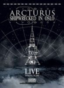 Arcturus - Shipwrecked in Oslo cover art