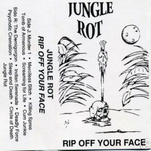 Jungle Rot - Rip Off Your Face cover art