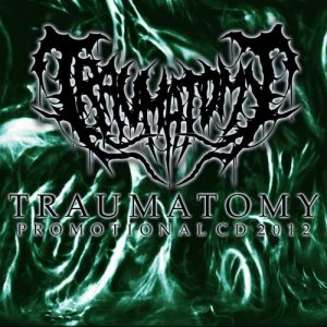 Traumatomy - Promotional CD cover art