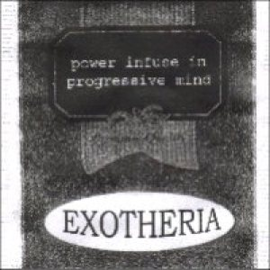 Exotheria - Power Infuse in Progressive Mind cover art