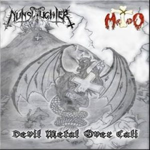 Nunslaughter / Mortado - Devil Metal Over Cali cover art