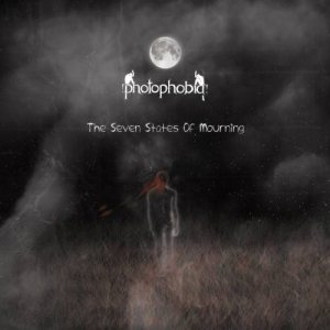 Photophobia - The Seven States of Mourning cover art