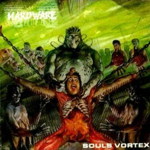 Hardware - Souls Vortex cover art