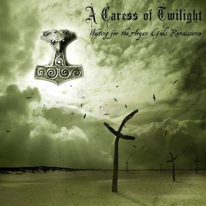 A Caress of Twilight - Waiting for the Aryan Gods Renaisance cover art