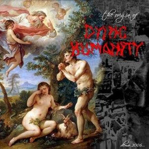 Dying Humanity - The Orgin of Dying Humanity cover art