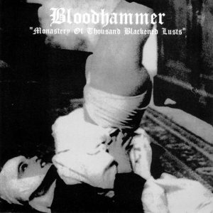 Bloodhammer - Monastery of Thousand Blackened Lusts cover art