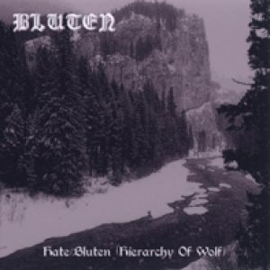 Bluten - Hate/Bluten (Hierarchy of Wolf) cover art