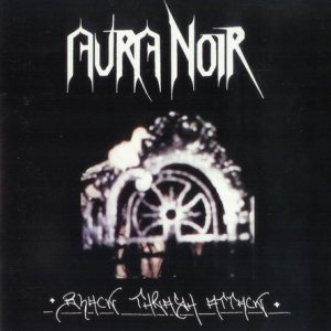 Aura Noir - Black Thrash Attack cover art