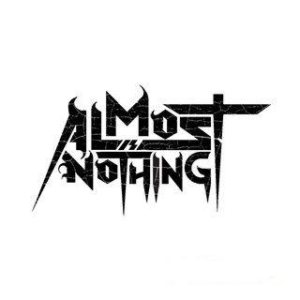 Almost Is Nothing - Almost Is Nothing cover art