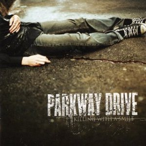 Parkway Drive - Killing With a Smile cover art