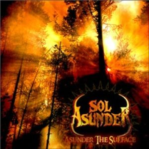 Sol Asunder - Asunder the Surface cover art