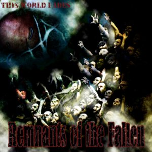 Remnants of the Fallen - This World Fades cover art
