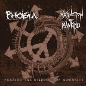 Phobia - Fearing the Dissolve of Humanity cover art