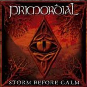 Primordial - Storm Before Calm cover art