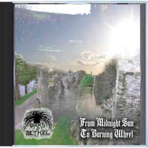 Oaks of Bethel - From Midnight Sun to Burning Wheel cover art