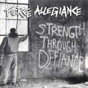 Fierce Allegiance - Strength Through Defiance cover art
