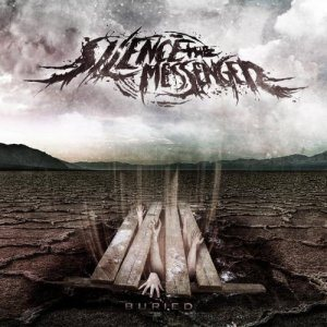 Silence the Messenger - Buried cover art