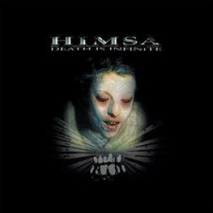 Himsa - Death is Infinite cover art