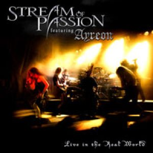 Stream Of Passion - Live in the Real World cover art