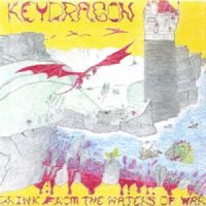KeyDragon - Drink From the Waters of War cover art